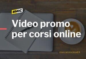 Video promozionali per corsi online