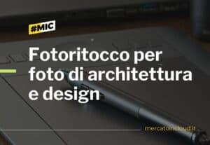 Fotoritocco per foto di architettura e interni