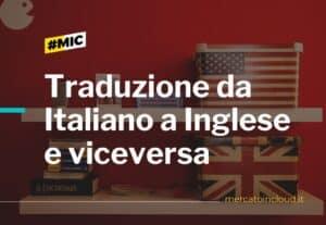 Traduzione da italiano a inglese e viceversa