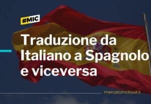 Traduzione da italiano a spagnolo e viceversa