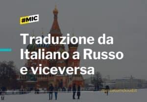 Traduzione da italiano a russo e viceversa