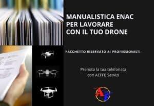 437314. OTTIENI LA MANUALISTICA ENAC NECESSARIA PER LAVORARE IN REGOLA CON IL DRONE